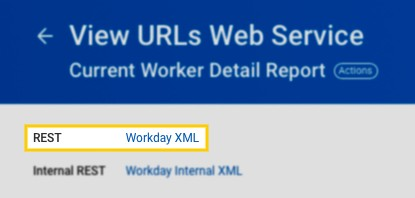 Workday XML REST link highlighted on the URLs Web Service page in Workday RaaS